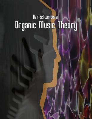 Organic Music Theory (Paperback)