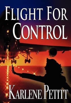Flight For Control (Hardback)