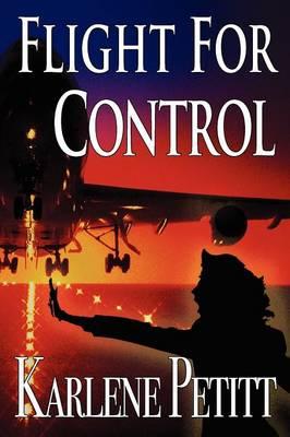 Flight For Control (Paperback)