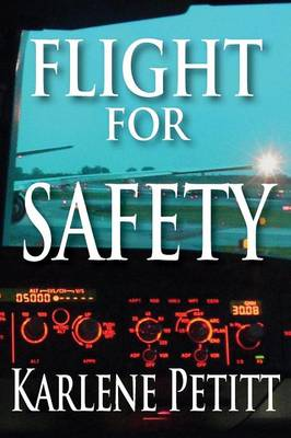 Flight for Safety (Paperback)