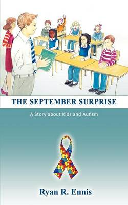 THE September Surprise: A Story Helping Kids Understand Autism and Co-Teaching (Paperback)