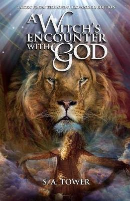 Taken From The Night - A Witch's Encounter With God (Paperback)