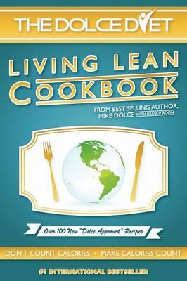 The Dolce Diet: Living Lean Cookbook (Paperback)