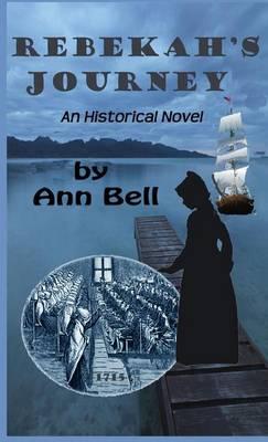 Rebekah's Journey: An Historical Novel (Hardback)