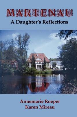 Marienau: A Daughter's Reflections (Paperback)