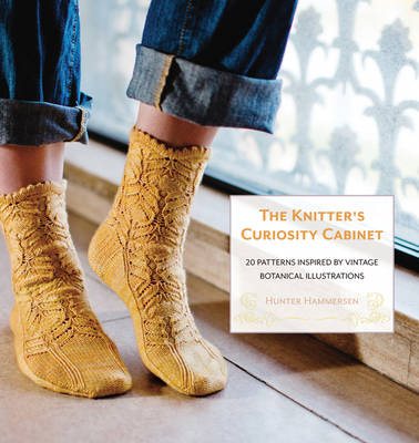 The Knitter's Curiosity Cabinet: 20 Patterns Inspired by Vintage Botanical Illustrations (Paperback)