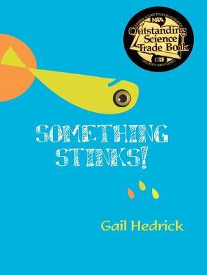 Something Stinks! (Paperback)