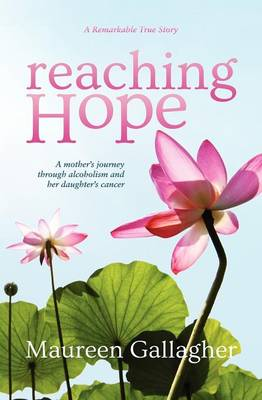 Reaching Hope: A Mother's Journey (Paperback)