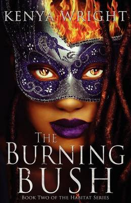 The Burning Bush - Habitat 2 (Paperback)
