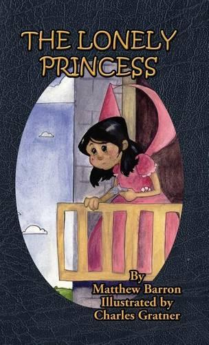 The Lonely Princess (Hardback)