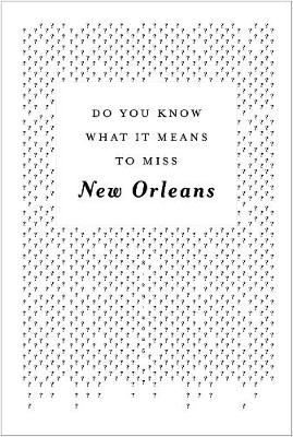 Do You Know What It Means To Miss New Orleans? (Paperback)
