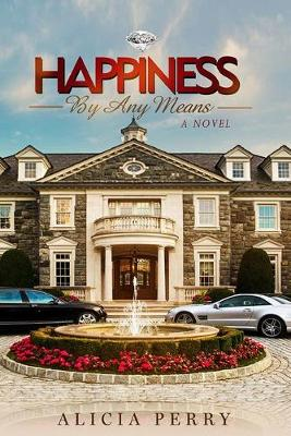 Happiness by Any Means (Paperback)