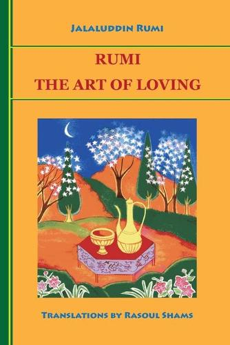 Rumi: The Art of Loving (Paperback)