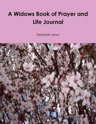 A Widows Book of Prayer and Life Journal (Paperback)
