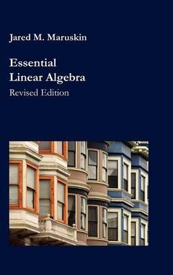 Essential Linear Algebra (Hardback)