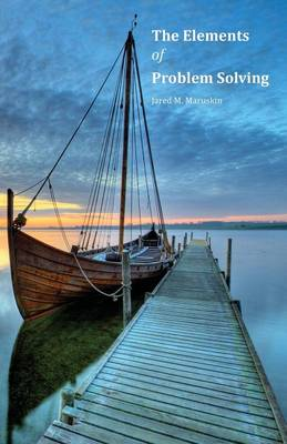The Elements of Problem Solving (Paperback)