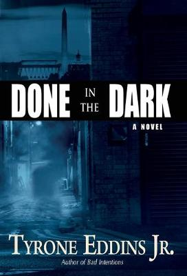 Done in the Dark (Hardback)