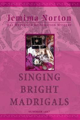 Singing Bright Madrigals (Paperback)