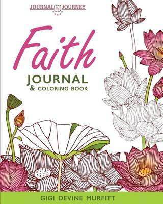 Faith Journal & Coloring Book - Journal the Journey 3 (Paperback)