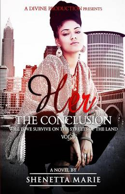 Her the Conclusion - Her 3 (Paperback)