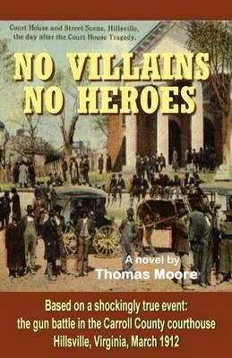 No Villains, No Heroes (Paperback)