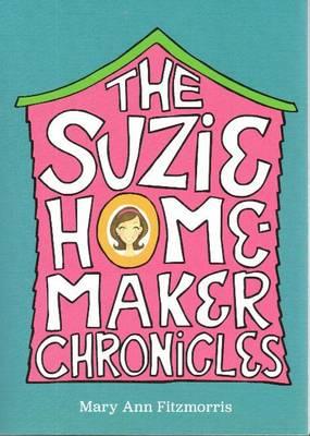 Suzie Homemaker Chronicles (Paperback)