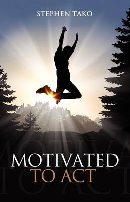 Motivated to Act (Paperback)