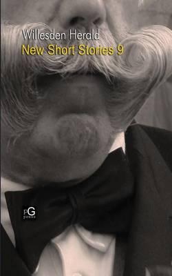Willesden Herald: New Short Stories 9 (Paperback)