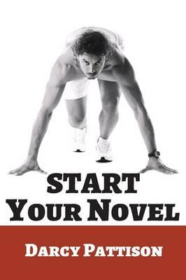 Start Your Novel (Paperback)