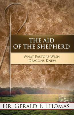 The Aid of the Shepherd (Paperback)
