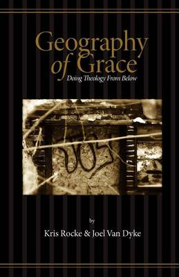 Geography of Grace (Paperback)
