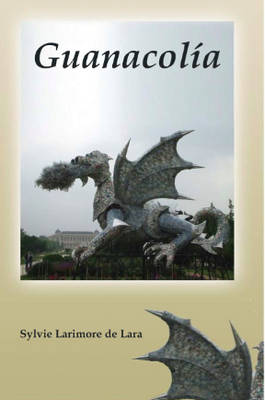 Guanacolia (Paperback)