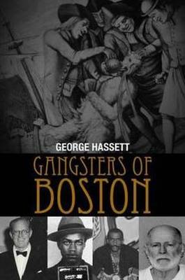 Gangsters of Boston (Paperback)