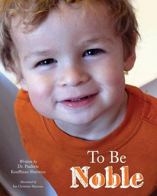 To Be Noble (Paperback)