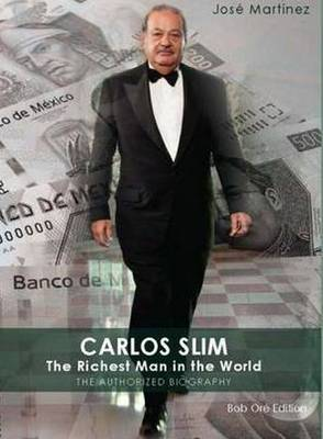 Carlos Slim: The Richest Man in the World (Paperback)