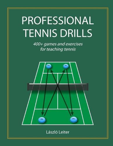 Professional Tennis Drills (Letter) (Paperback)