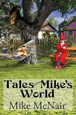 Tales from Mike's World (Paperback)