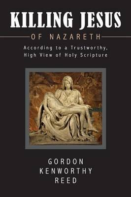 Killing Jesus of Nazareth (Paperback)