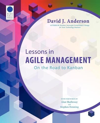 Lessons in Agile Management: On the Road to Kanban (Paperback)