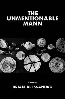 The Unmentionable Mann (Paperback)