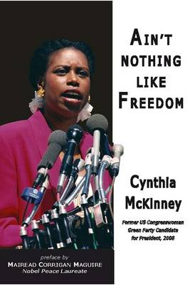 Ain't Nothing Like Freedom 2008 (Paperback)