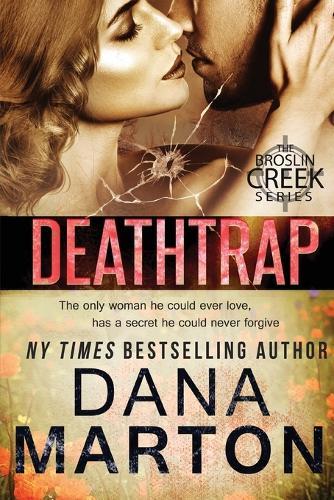 Deathtrap - Broslin Creek (Paperback)