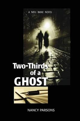 Two-Thirds of a Ghost: A Nell Bane Novel (Paperback)