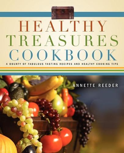 Healthy Treasures Cookbook (Paperback)