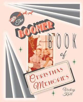 The Boomer Book of Christmas Memories (Paperback)