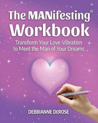 The MANifesting(R) Workbook (Paperback)