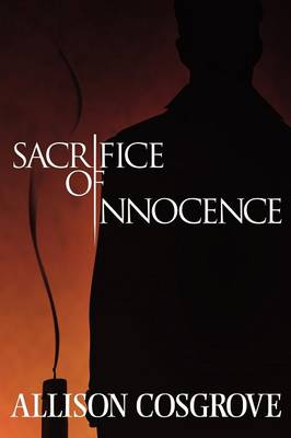 Sacrifice of Innocence (Paperback)