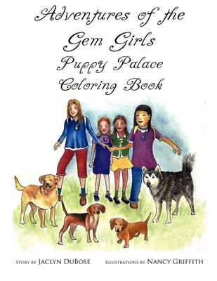 Adventures of the Gem Girls: Puppy Palace Coloring Book (Paperback)