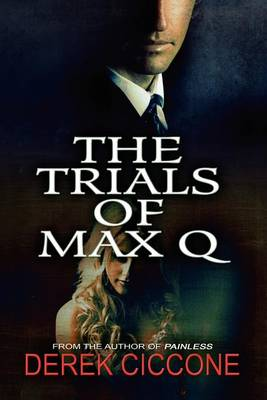 The Trials of Max Q (Paperback)