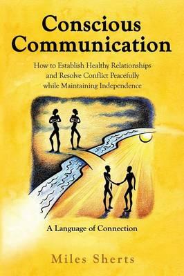 Conscious Communication (Paperback)